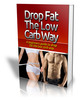 Thumbnail Drop Fat The Low Carb Way (PLR license)