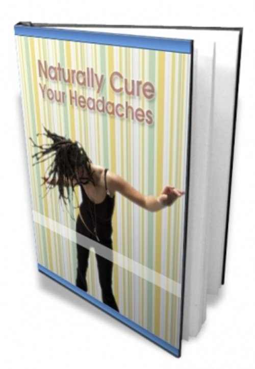 Product picture Naturally Cure Your Headaches (with MRR)